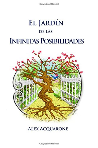 9781514850381: El Jardin de las Infinitas Posibilidades (Spanish Edition)