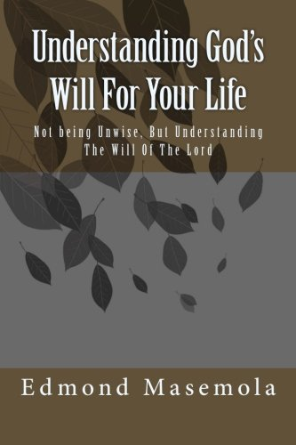9781514851081: Understanding God's Will For Your Life