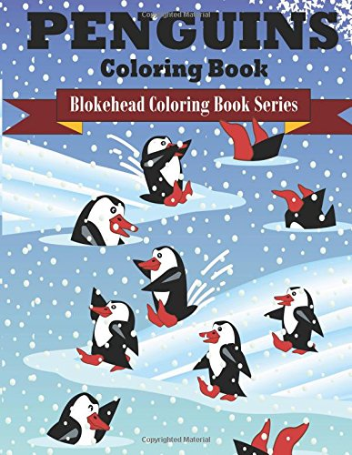 9781514851586: Penguins Coloring Book: ( Blokehead Coloring Book Series)