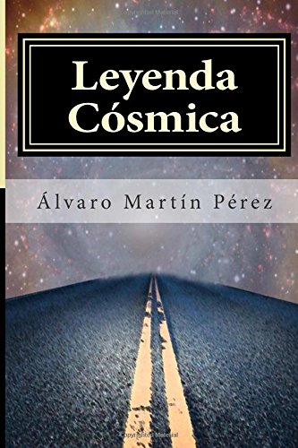 9781514852125: Leyenda Cósmica: ¿Te atreves a cruzar el umbral? (Spanish Edition)