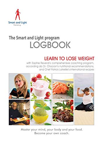 9781514853061: The Smart and Light Program Logbook: Learn to lose weight