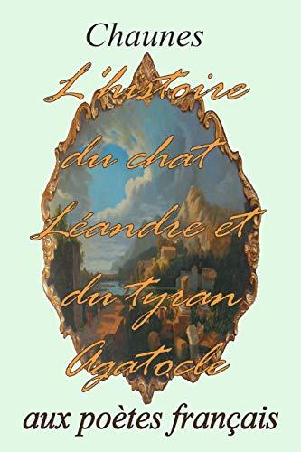 9781514853665: L'histoire du chat Léandre et du Tyran Agatocle (French Edition)