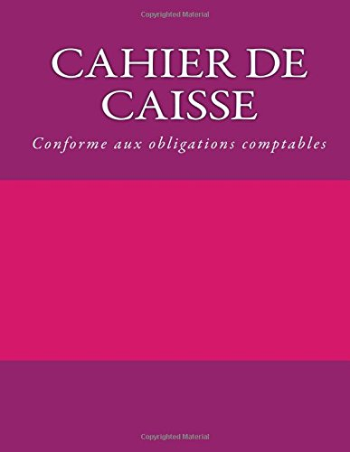 9781514853702: Cahier de caisse (French Edition)