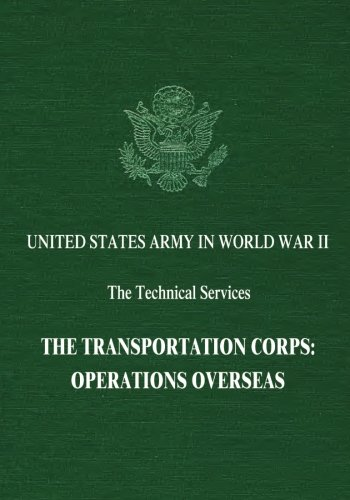 9781514855874: The Transportation Corps: Operations Overseas (United States Army in World War II: The Technical Services)