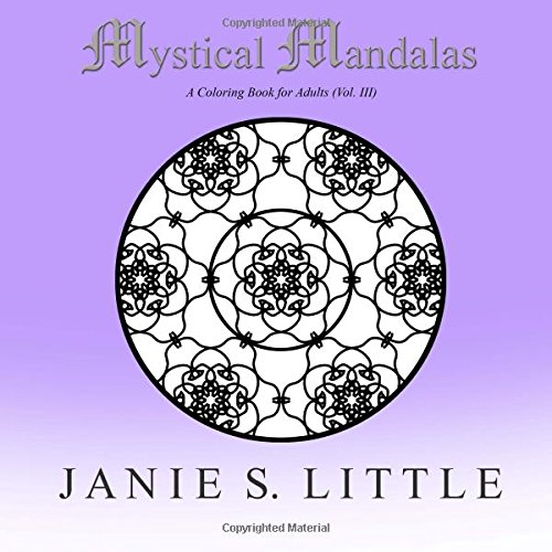 9781514856055: Mystical Mandalas (Vol. III) Featuring 50 Mandalas to Color: A Coloring Book for Adults (Volume 3)