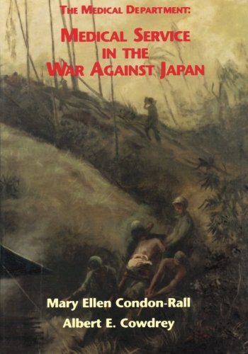 9781514856352: The Medical Department: Medical Service in the War Against Japan (United States Army in World War II: The Technical Services)