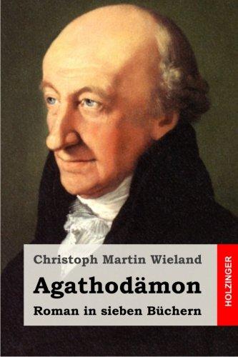 9781514856994: Agathodämon: Roman in sieben Büchern (German Edition)