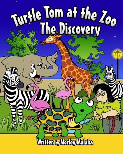 9781514857113: Turtle Tom at the Zoo: The Discovery (Turtle Tom Adventures) (Volume 5)