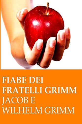 9781514857991: Fiabe dei fratelli Grimm (Italian Edition)