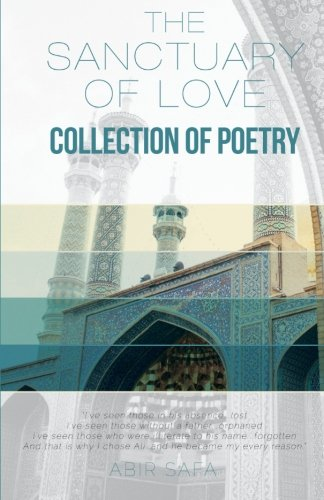 9781514858615: The Sanctuary of Love: Collection of Poetry