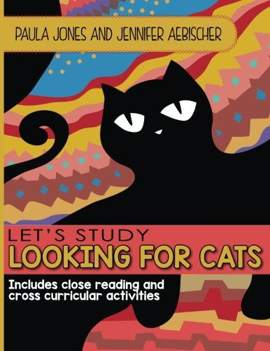 9781514858844: Lets Study Looking for Cats: Includes close reading and cross curricular extension activities