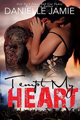9781514859377: Tempt My Heart: A Brittan & Jordon Novel (Tempt My Heart Series) (Volume 1)