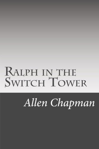 9781514861011: Ralph in the Switch Tower