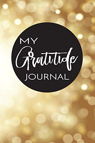 My Gratitude Journal: Elegant Abstract Background, 6 x 9, 100 Days with an Attitude of Gratitude: ...