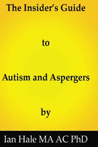 9781514865057: The insiders guide to Autism and Aspergers