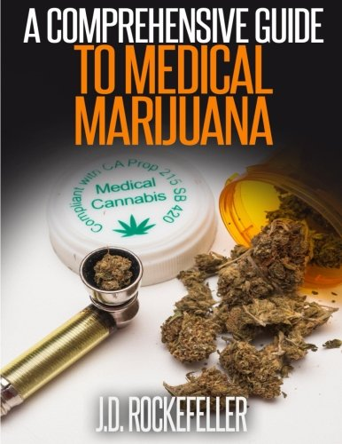 9781514865217: A Comprehensive Guide to Medical Marijuana