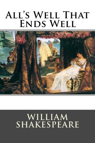 9781514865583: All's Well That Ends Well