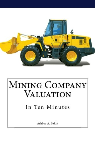 9781514865613: Mining Company Valuation In Ten Minutes
