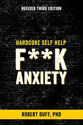 9781514866009: Hardcore Self Help: F**k Anxiety (Volume 1)