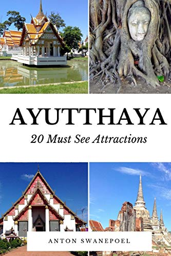 9781514867846: Ayutthaya: 20 Must See Attractions