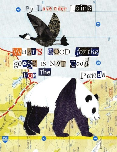 9781514870860: What's Good For The Goose Is Not Good For The Panda