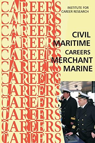 9781514870877: Civil Maritime Careers: Merchant Marine