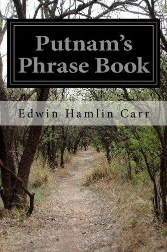Putnam's Phrase Book: Hamlin Carr, Edwin