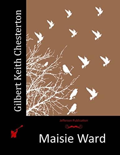 Gilbert Keith Chesterton: Ward, Maisie