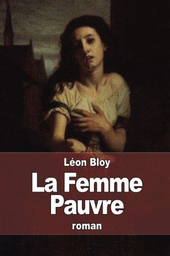 9781514876008: La Femme Pauvre (French Edition)