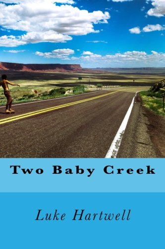 9781514876657: Two Baby Creek