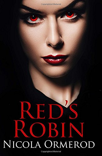 9781514877111: Red's Robin (The Vampire Memoirs) (Volume 1)