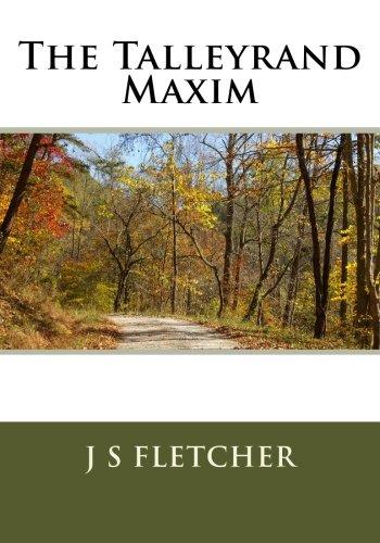 9781514877173: The Talleyrand Maxim