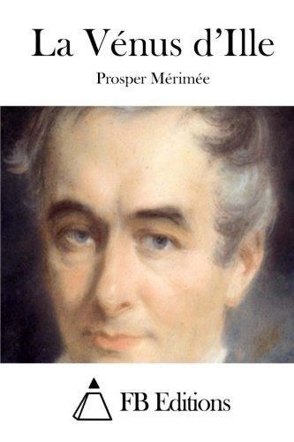 9781514878125: La Vénus d'Ille (French Edition)