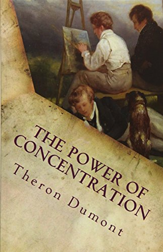 9781514879832: The Power of Concentration