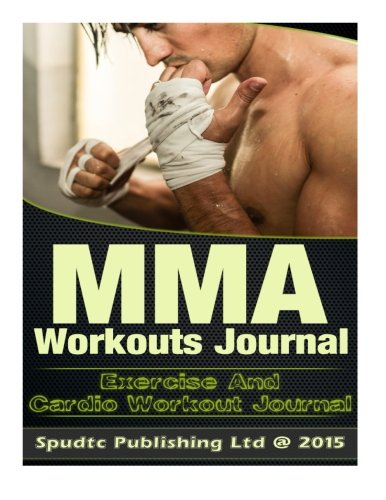 9781514881200: MMA Workouts Journal: Exercise and Cardio Workout Journal