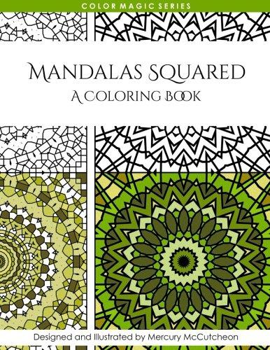 9781514883969: Mandalas Squared: A Magical Mandala Expansion Pack (Color Magic) (Volume 3)