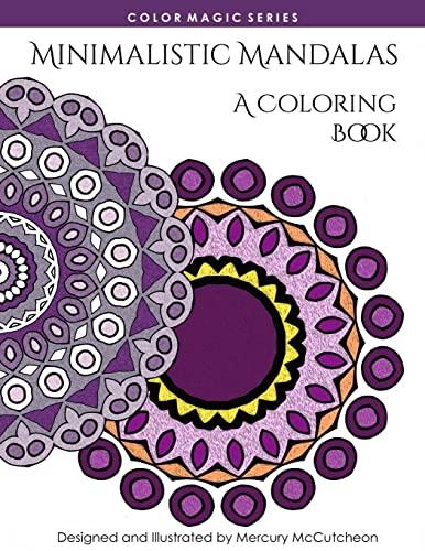9781514884034: Minimalistic Mandalas: A Magical Mandala Expansion Pack (Color Magic) (Volume 4)