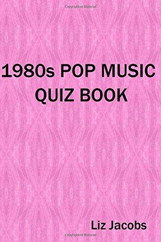 9781514885604: 1980s Pop Music Quiz Book