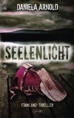 9781514885673: Seelenlicht: Finnland-Thriller