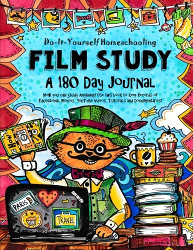 9781514886045: Film Study - 180 day Journal: Do-It-Yourself Homeschooling
