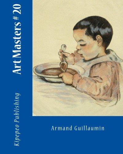 Art Masters # 20: Armand Guillaumin (Volume 20): Kipepeo Publishing