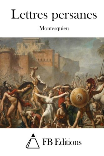 Lettres persanes (French Edition): Montesquieu
