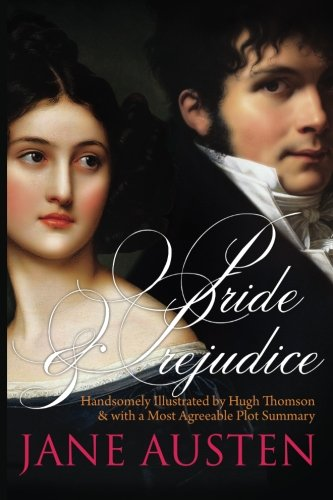 9781514888551: Pride and Prejudice: Handsomely Illustrated by Hugh Thomson & with a Most Agreeable Plot Summary