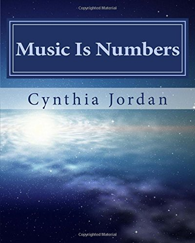 Music Is Numbers: Understanding the Nashville Number: Jordan, Cynthia