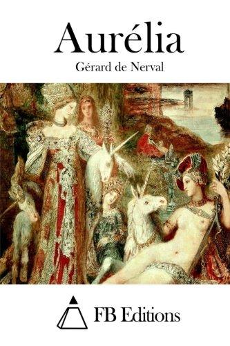 9781514889008: Aurélia (French Edition)