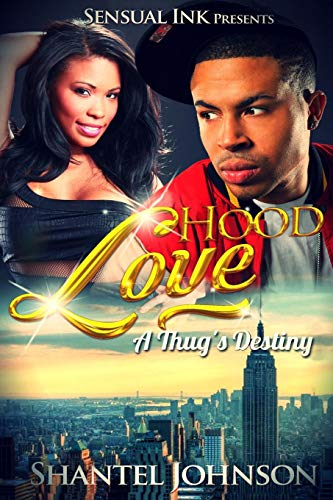 9781514889121: Hood Love: A Thug's Destiny - Hood Romance