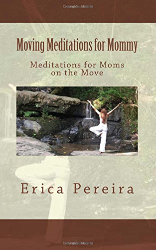 9781514890646: Moving Meditations for Mommy: Meditations for Moms on the Move
