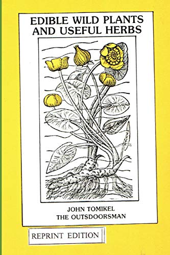 9781514891216: Edible Wild Plants and Useful Herbs