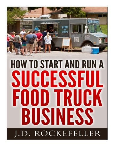 9781514891384: How to Start a Successful Food Truck Business