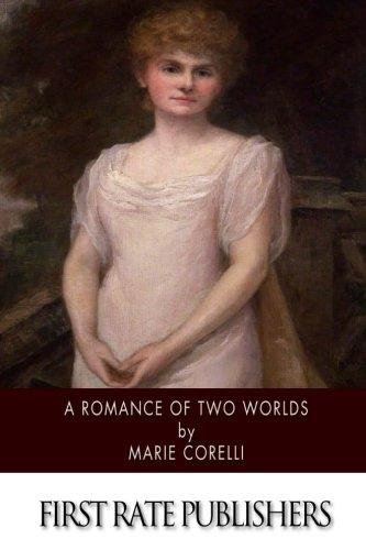 9781514892282: A Romance of Two Worlds